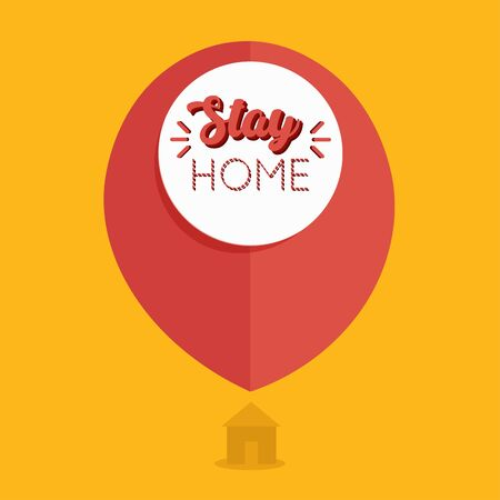 Stay in home poster. House icon with map pin - Vector