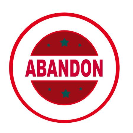 abandon: Label with word Abandon,vector illustration