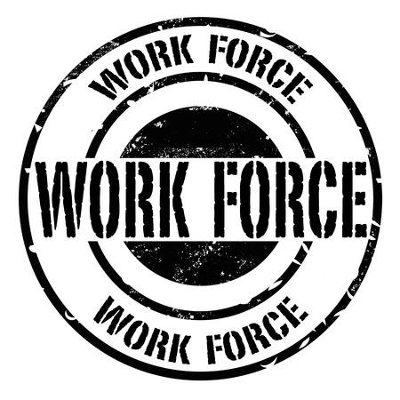 work force grunge stamp on whit vector illustration Vector