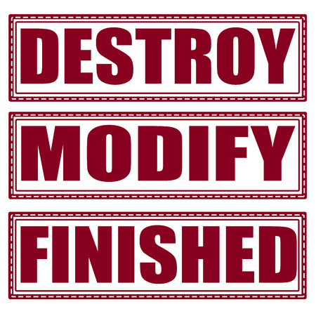 modify: destroy modify finished set stamp with on illustration Illustration