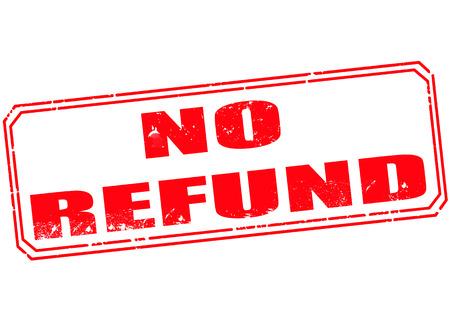 refund: no refund grunge stamp with on vector illustration Illustration