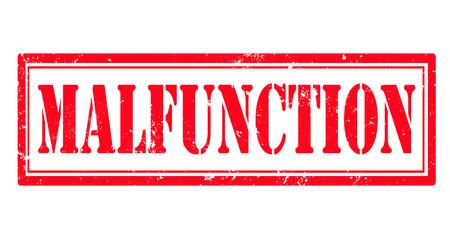 malfunction: malfunction grunge stamp with on vector illustration Illustration
