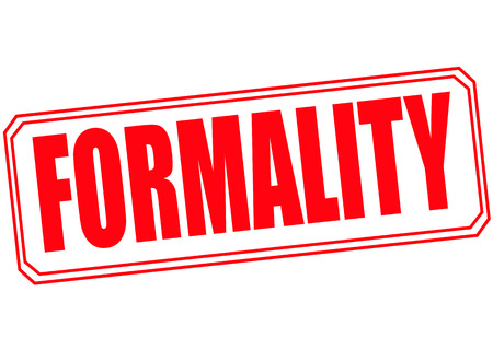formality: formality grunge stamp with on vector illustration