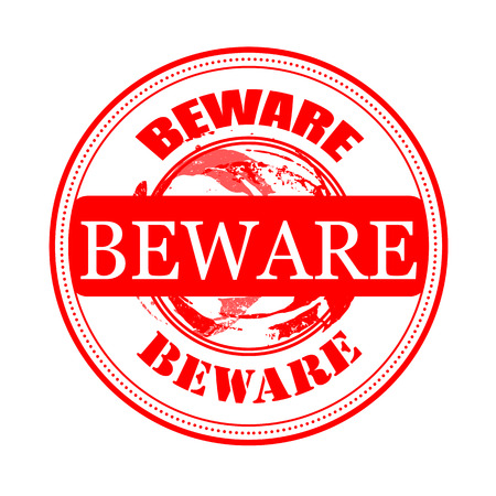 beware: beware grunge stamp
