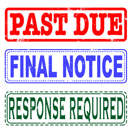 due: past due , final notice, response required grunge stamp with on vector illustration