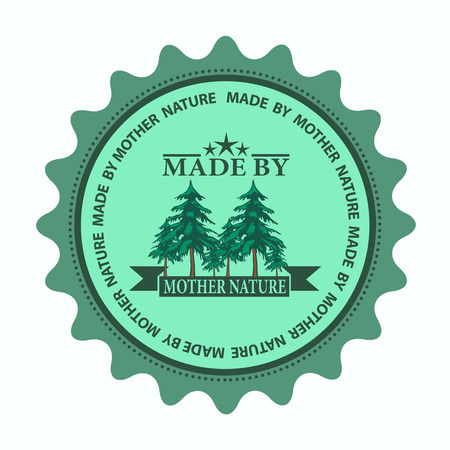 label stamp with text made by mother nature on vector illustration Illustration