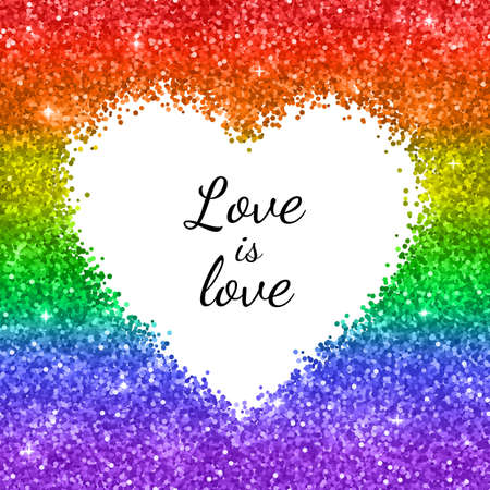 LGBT cart, glitter heart frame with text Love is Love. Vector illustration
