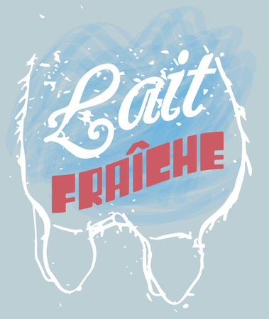 udder: Lait Fraiche Signage in a Cow Udder, text means Fresh Milk in French language