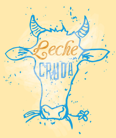 cruda: Leche Cruda Signage in a Cow Head, text means Raw Milk in Spanish language