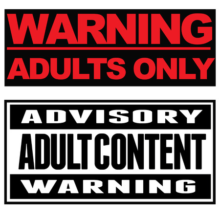 rated: Two typohgraphical warnings: Warning. Adults only., Advisory. Adult content. Warning.