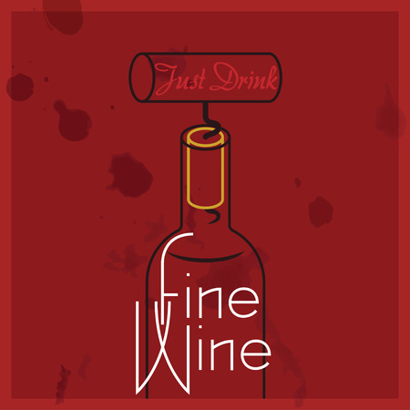 sommelier: Just Drink Fine Wine - quote, red wine with stains overlayed. Illustration
