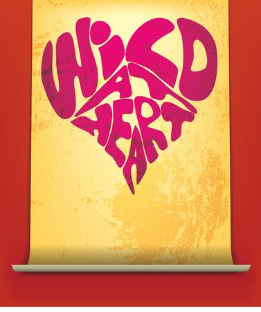 fourteenth: Wild at Heart phrase written in a heart on a scroll of paper