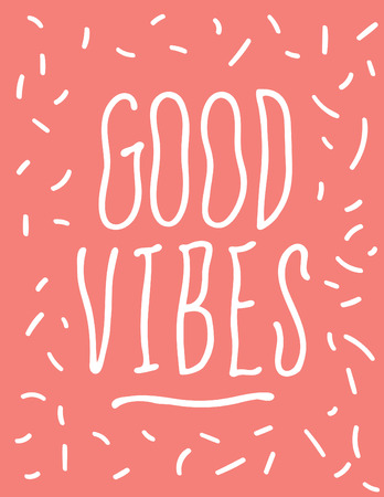 Good Vibes Hand Drawn Wavy Typography Poster