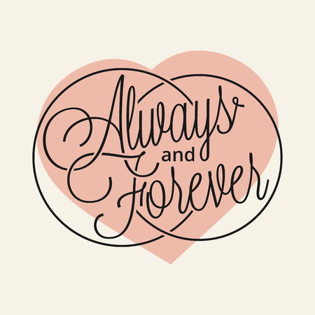 Always and Forever hand lettering for your design Vector
