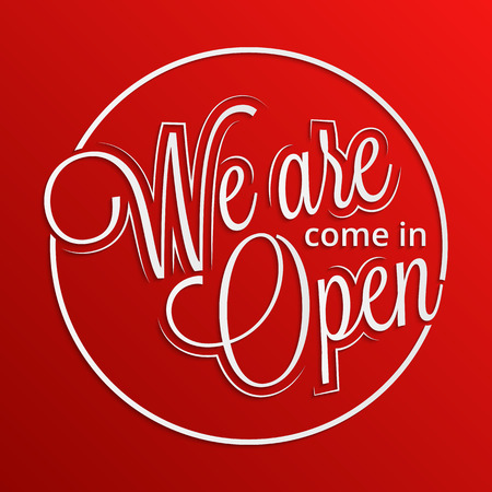 come in: Come in. We are open hand lettering for your design