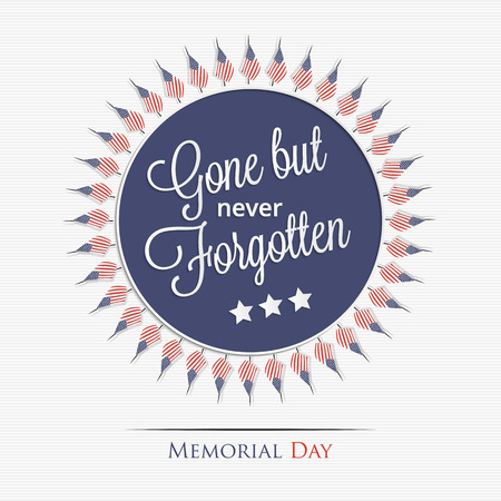 forgotten: Memorial Day. Gone but never forgotten lettering for your design