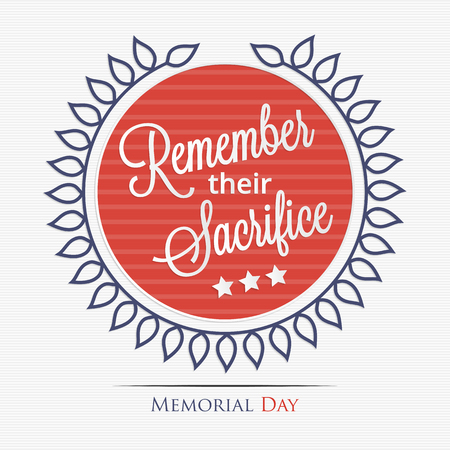 Memorial Day. Remember their sacrifice lettering for your design