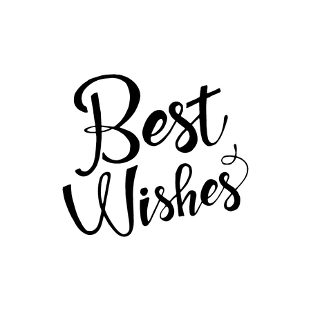 regards: Best wishes phrase. lettering. Modern Calligraphy. lettering isolated on white background. Best wishes lettering for your design