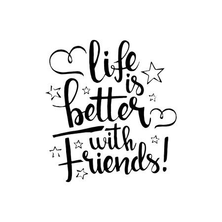 Het leven is leuker met vrienden handgeschreven letters. Gelukkig vriendschap dag wenskaart. Moderne vector hand getekende kalligrafie met hartjes en sterren op een witte achtergrond voor uw ontwerp