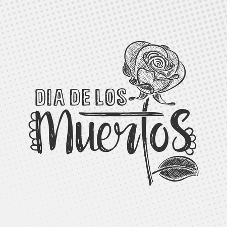 dia de los muertos: Dia de los Muertos lettering. Day of the dead. Modern hand drawn calligraphy with rose isolated over dotted background for your greeting card design Illustration