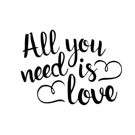 Alles, was Sie brauchen, ist Liebe handschriftliche Beschriftung. Fröhlichen Valentinstag. Inspirierend Phrase. Moderne Vektor Hand gezeichnet Kalligraphie auf weißem Hintergrund für Ihr Design isoliert Standard-Bild - 68098326