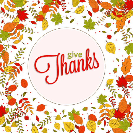 Give Thanks lettering. Happy Thanksgiving Day background with falling colorful hand drawn autumn leaves for postcard, invitation or greeting card design. Illustration