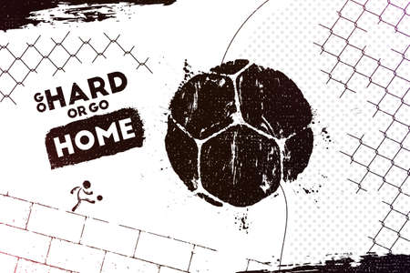Go hard or go home. Vector illustration of abstract street football background with grunge soccer ball print for your design Ilustrace