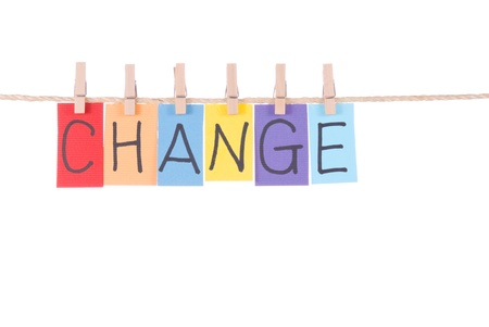 peg: Change, Colorful words hang on rope by wooden peg