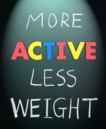 frame less: More active less weight, healthy concept on blackboard.