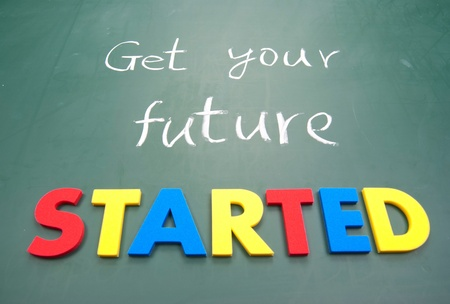 Get your future started. Colorful words on blackboard Stock Photo