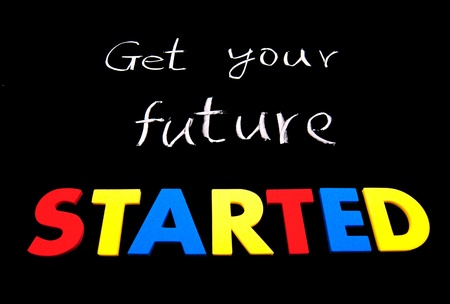 Get your future started. Colorful words on blackboard photo