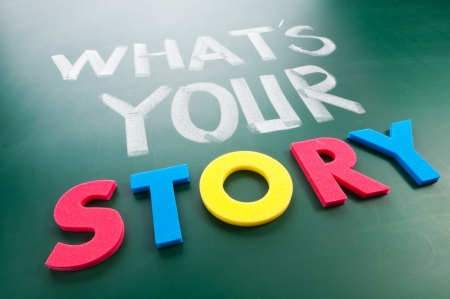 What is your story? Colorful words on blackboard.
