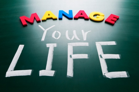 Manage your life, colorful conceptual words on blackboard  photo