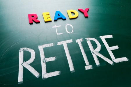 Ready to retire, colorful conceptual words on blackboard  photo