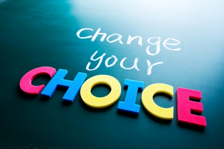 Change your choice concept, words on blackboard Stock Photo - 17200746