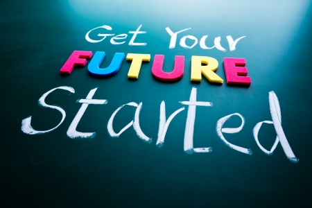 business opportunity: Get your future started concept. Colorful words on blackboard