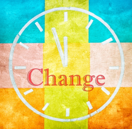 time change: Change concept, word and drawing clock on clorful texture background