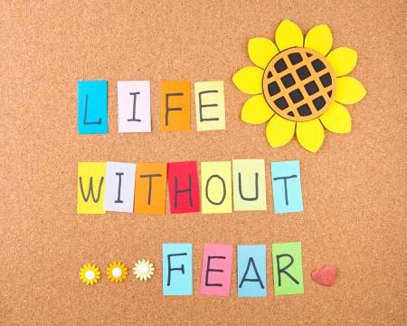 La vida sin temor, las palabras conceptuales con la decoración en corcho