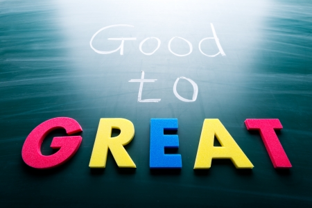 life is good: Good to great, conceptual words on blackboard Stock Photo