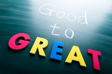 celebrate life: Good to great, conceptual words on blackboard Stock Photo