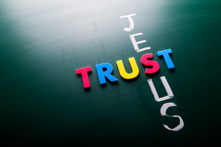 jesus word: Trust Jesus concept, words on blackboard