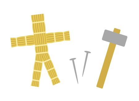 Straw figures and nails and hammers.