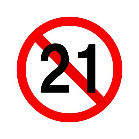We are prohibited under 21 years old