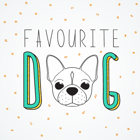 Background French Bulldog for design and decor. Background with the words Favourite dog. Handmade Dog