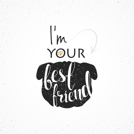 best friends: Background French Bulldog for design and decor. Background with the words Favourite dog. Handmade Dog. Pug dog with calligraphy text. Im your best friend