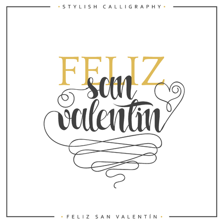 an elite: Happy valentines day. Phrase Spanish handmade. Feliz san valentin. Stylish, modern, elite calligraphy. Quote with swirls. Phrase for design of brochures, posters, banners, web. World Day of Valentine Illustration