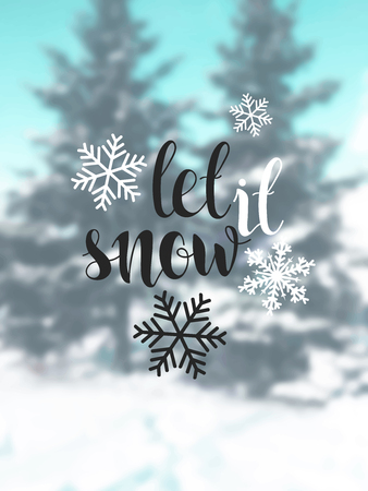 let it snow: Let it snow. Blurred background with snow and trees. Christmas calligraphy. Handwritten modern brush lettering. Design postcard with winter blurred background