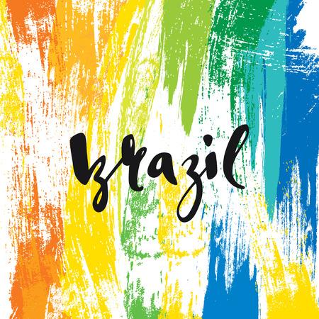 Inscription Brésil, couleurs de fond du drapeau brésilien. Calligraphie cartes de v?ux, faits à la main posters phrase Brésil. Contexte aquarelle brosse, Brésil carnaval