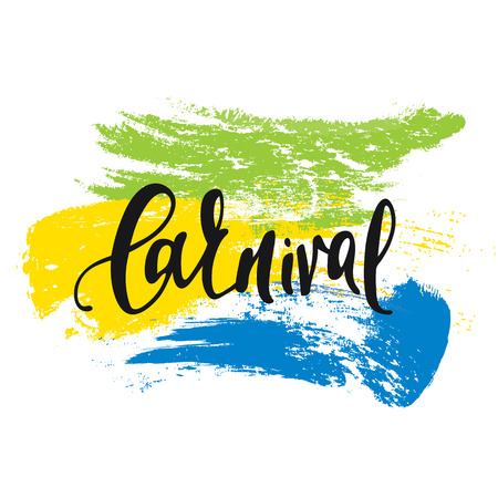 brazilian flag: Inscription Carnival, background colors of the Brazilian flag. Calligraphy handmade greeting cards , posters phrase Carnival. Background watercolor brush , Brazil carnival