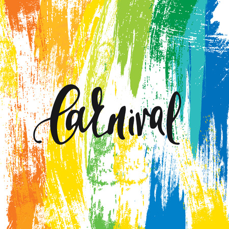 flag banner: Inscription Carnival, background colors of the Brazilian flag. Calligraphy handmade greeting cards , posters phrase Carnival. Background watercolor brush , Brazil carnival